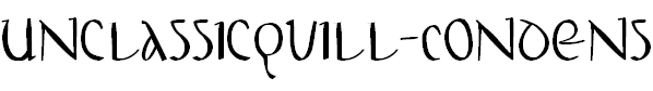 Free Font UnclassicQuill-Condensed