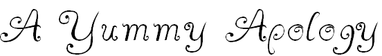 Free Font A Yummy Apology