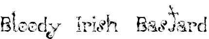 Free Font Bloody Irish Bastard